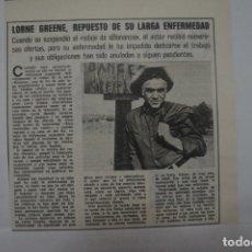 Collectionnisme de Magazines: RECORTE CLIPPING DE LORNE GREENE DE BONANZA REVISTA LECTURAS Nº 1123 PAG. 23 L20. Lote 273074403