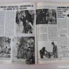 Coleccionismo de Revistas: RECORTE CLIPPING DE EL IMPERIO CONTRAATACA LECTURAS Nº 1460 PAG. 78 Y 79 L53. Lote 277702543