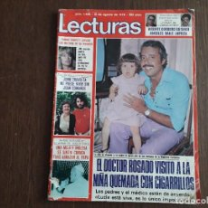 Collezionismo di Riviste: REVISTA LECTURAS, Nº 1428, 31 DE AGOSTO DE 1979. EL DOCTOR ROSADO VISITÓ NIÑA QUEMADA CON CIGARRILLO. Lote 280561558