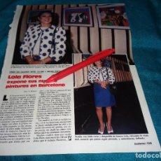 Coleccionismo de Revistas: RECORTE : LOLA FLORES, EXPONE SUS CUADROS EN BARCELONA. LECTURAS, JUNIO 1988 (#). Lote 288367143
