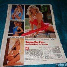 Coleccionismo de Revistas: RECORTE : SAMANTHA FOX, CON BAÑADORES Y A LO SEXY. LECTURAS, JULIO 1988(#). Lote 290007523