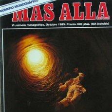 Coleccionismo de Revista Más Allá: ¿HAY VIDA DESPUÉS DE LA MUERTE? - MONOGRÁFICO DE LA REVISTA MAS ALLA - Nº VI - OCTUBRE 1993. Lote 26402008
