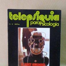 Coleccionismo de Revista Más Allá: REVISTA, TELEPSIQUIA, Nº 5, LA CASA DE LOS RUIDOS, PARAPSICOLOGIA, 1977, ROBOT HUMANOIDE, EL MAS ALL. Lote 26562817
