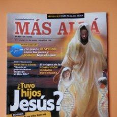 Coleccionismo de Revista Más Allá: MÁS ALLÁ DE LA CIENCIA. NÚM. 210 (¿TUVO HIJOS JESÚS?) - DIVERSOS AUTORES. Lote 35858321