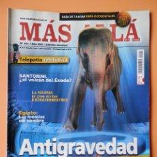 Coleccionismo de Revista Más Allá: MÁS ALLÁ DE LA CIENCIA. NÚM. 221 (ANTIGRAVEDAD Y LEVITACIÓN) - DIVERSOS AUTORES. Lote 35858392