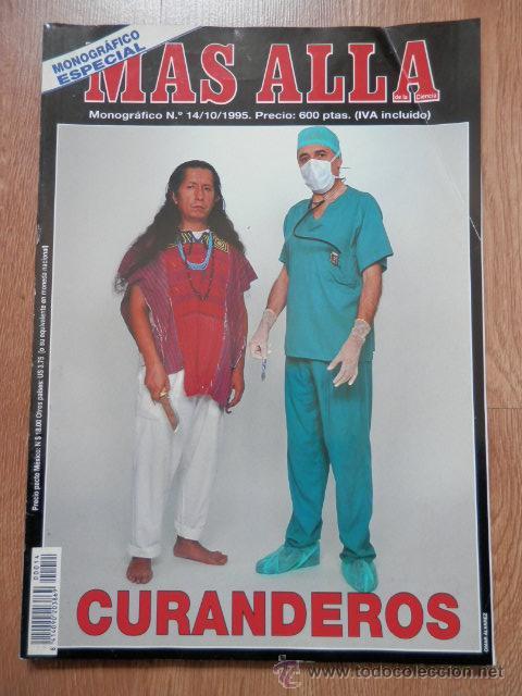 MÁS ALLÁ DE LA CIENCIA. MONOGRÁFICO, Nº 14. 10/1995. CURANDEROS - DIVERSOS AUTORES (Coleccionismo - Revistas y Periódicos Modernos (a partir de 1.940) - Revista Más Allá)