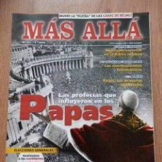 Coleccionismo de Revista Más Allá: MÁS ALLÁ DE LA CIENCIA. Nº 181/3/2004 (LAS PROFECÍAS QUE INFLUYERON EN LOS PAPAS) - DIVERSOS AUTORES. Lote 39483068