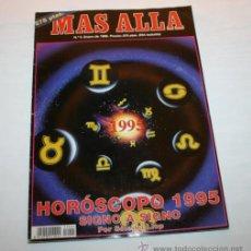 Coleccionismo de Revista Más Allá: REVISTA MAS ALLA - Nº 5 - HOROSCOPO 1995 SIGNO A SIGNO POR SOLEIKA LLOP - AÑO 1995. Lote 43681729