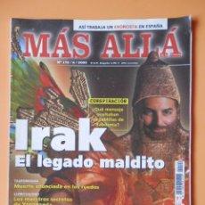 Coleccionismo de Revista Más Allá: MÁS ALLÁ DE LA CIENCIA. Nº 172/6/2003. IRAK. EL LEGADO MÁGICO - DIVERSOS AUTORES. Lote 45886485