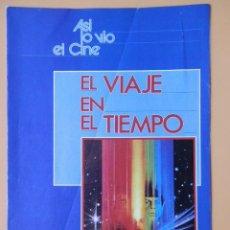 Coleccionismo de Revista Más Allá: ASÍ LO VIO EL CINE. EL VIAJE EN EL TIEMPO. DE LA PG 1 A LA 16 - DIVERSOS AUTORES. Lote 48899531