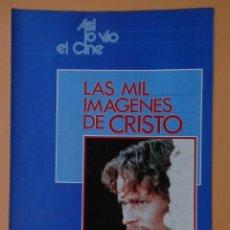 Coleccionismo de Revista Más Allá: ASÍ LO VIO EL CINE. LAS MIL IMÁGENES DE CRISTO. DE LA PG 49 A LA 64 - DIVERSOS AUTORES. Lote 48899557