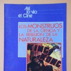 Coleccionismo de Revista Más Allá: ASÍ LO VIO EL CINE. LOS MONSTRUOS DE LA CIENCIA Y LA REBELIÓN DE LA NATURALEZA. DE LA PG 145 A LA 16. Lote 48899563