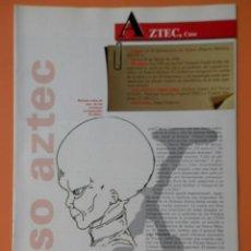 Coleccionismo de Revista Más Allá: LOS VERDADEROS EXPEDIENTES X. DE LA PG 17 A LA 32 (AZTEC, CASO A BENNEWITZ, CASO) - UNA OBRA ELABORA. Lote 48899592