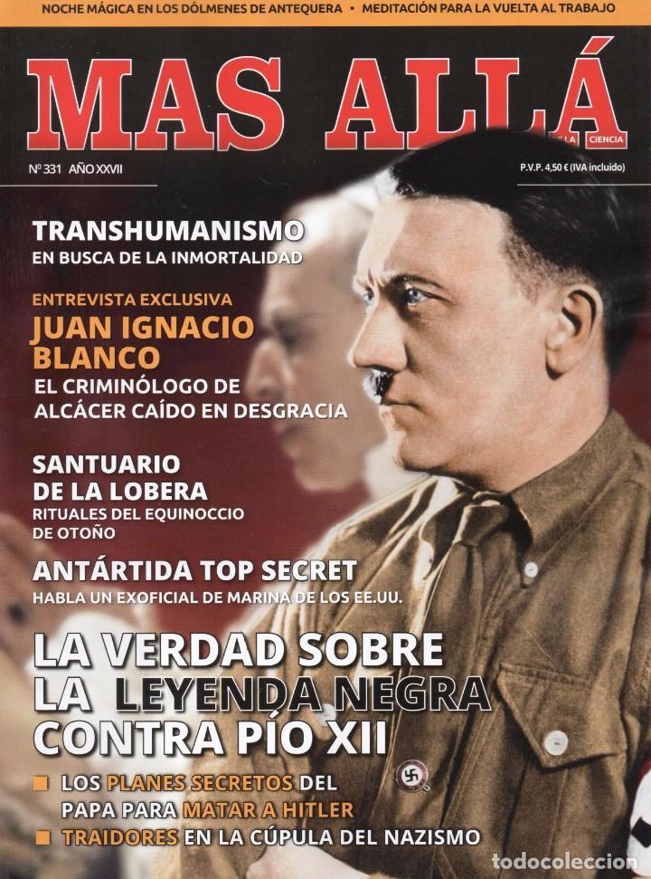 MAS ALLA N. 331 - EN PORTADA: LA VERDAD SOBRE LA LEYENDA NEGRA CONTRA PIO XII (NUEVA) (Coleccionismo - Revistas y Periódicos Modernos (a partir de 1.940) - Revista Más Allá)