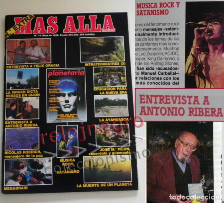 MAS ALLÁ REVISTA - Nº 15 EXTRA - C. PLANETARIA - ENTREVISTA A ANTONIO RIBERA OVNIS MISTERIO UFOLOGÍA (Coleccionismo - Revistas y Periódicos Modernos (a partir de 1.940) - Revista Más Allá)