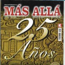 Coleccionismo de Revista Más Allá: REVISTA MÁS ALLÁ. NÚMERO 301 AÑO XXV. 25 AÑOS. AVENTURA MAYA. Lote 68341425