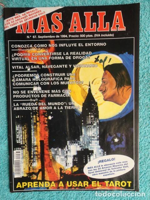 REVISTA MAS ALLA Nº 67 AÑO 1994 , LUGARES DE CRECIMIENTO -CAMARA HOLOGRAFICA -JUGAR CON FUEGO (Coleccionismo - Revistas y Periódicos Modernos (a partir de 1.940) - Revista Más Allá)