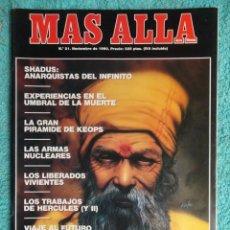 Coleccionismo de Revista Más Allá: REVISTA MAS ALLA Nº 21 AÑO 1990 ,LA GRAN PIRAMIDE DE KEOPS - LAS ARMAS NUCLEARES -VIVIR O MORIR. Lote 69892165