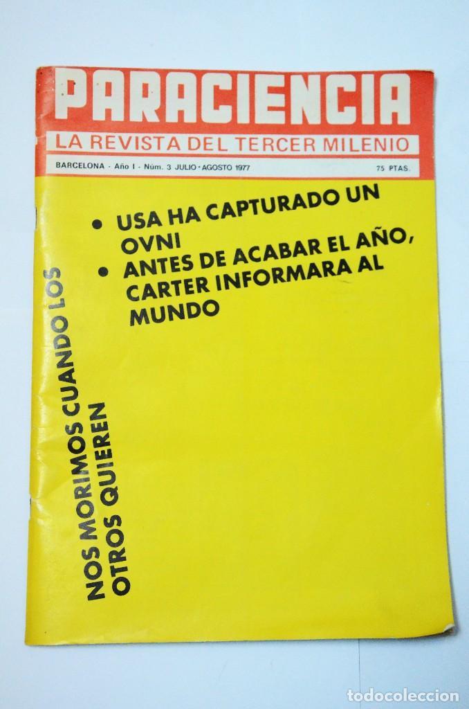 PARACIENCIA Nº 3 1977 LA REVISTA DEL TERCER MILENIO MISTERIOS OVNIS PARAPSICOLOGÍA (Coleccionismo - Revistas y Periódicos Modernos (a partir de 1.940) - Revista Más Allá)