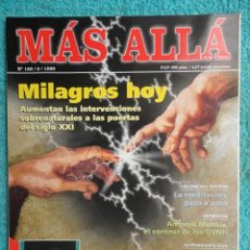 Coleccionismo de Revista Más Allá: REVISTA MAS ALLA N º 120 ,AÑO 1.999 - MILAGROS DE HOY - OVNIS - TABLAS MAGICAS - MEDITACION. Lote 72149615