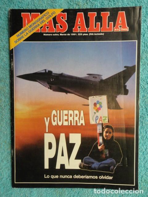 REVISTA MAS ALLA ,Nº EXTRA , AÑO 1.991 - GUERRA Y PAZ - ( GUERRA DEL GOLFO ) (Coleccionismo - Revistas y Periódicos Modernos (a partir de 1.940) - Revista Más Allá)