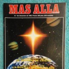 Coleccionismo de Revista Más Allá: REVISTA MAS ALLA ,Nº 58 ,AÑO 1.993 - EL RETORNO DE CRISTO - MONTAÑA DE SANTA CLAUS - MAGIA CURATIVA. Lote 72248603