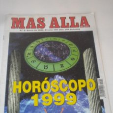 Coleccionismo de Revista Más Allá: REVISTA MAS ALLA Nº 9 * ENERO 199 - HOROSCOPO 1999. Lote 72853555