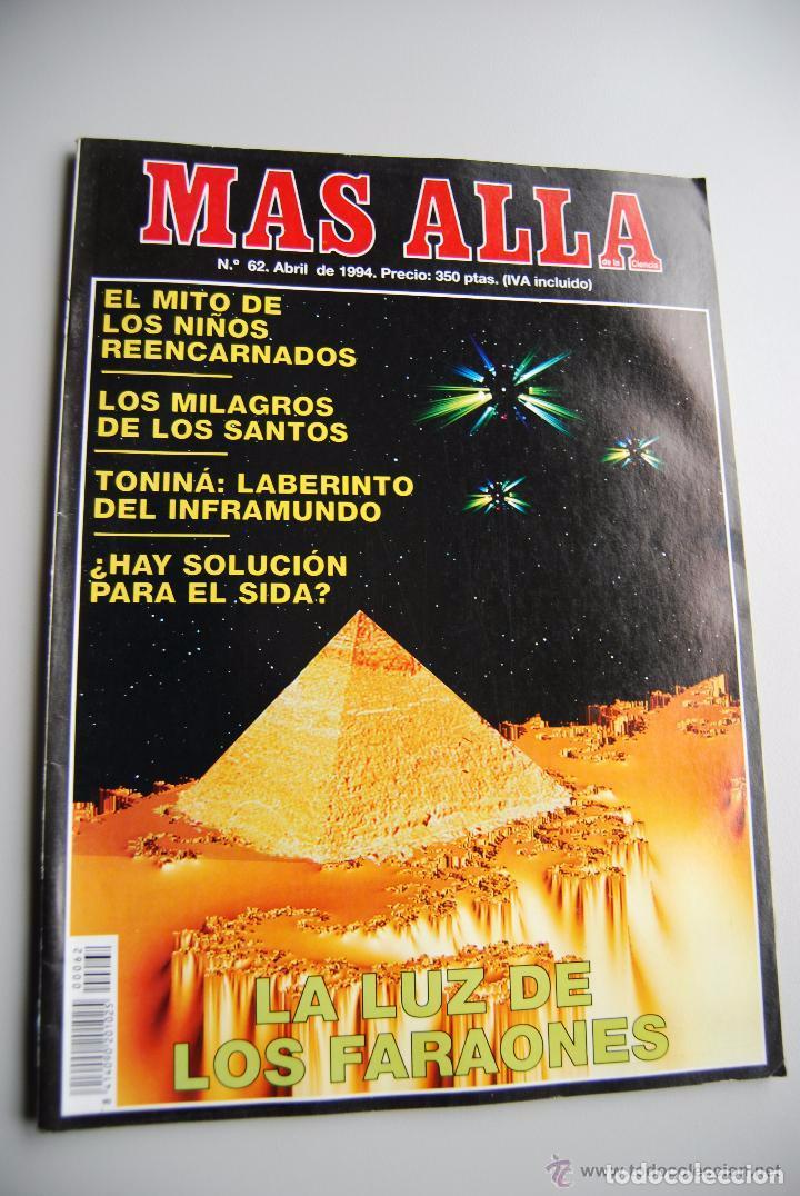 MAS ALLÁ NUMERO 62 AÑO 1994 NIÑOS REENCARNADOS-LUZ DE LOS FARAONES-TONINÁ (Coleccionismo - Revistas y Periódicos Modernos (a partir de 1.940) - Revista Más Allá)