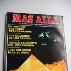 Coleccionismo de Revista Más Allá: MAS ALLÁ NUMERO 62 AÑO 1994 NIÑOS REENCARNADOS-LUZ DE LOS FARAONES-TONINÁ. Lote 85141320
