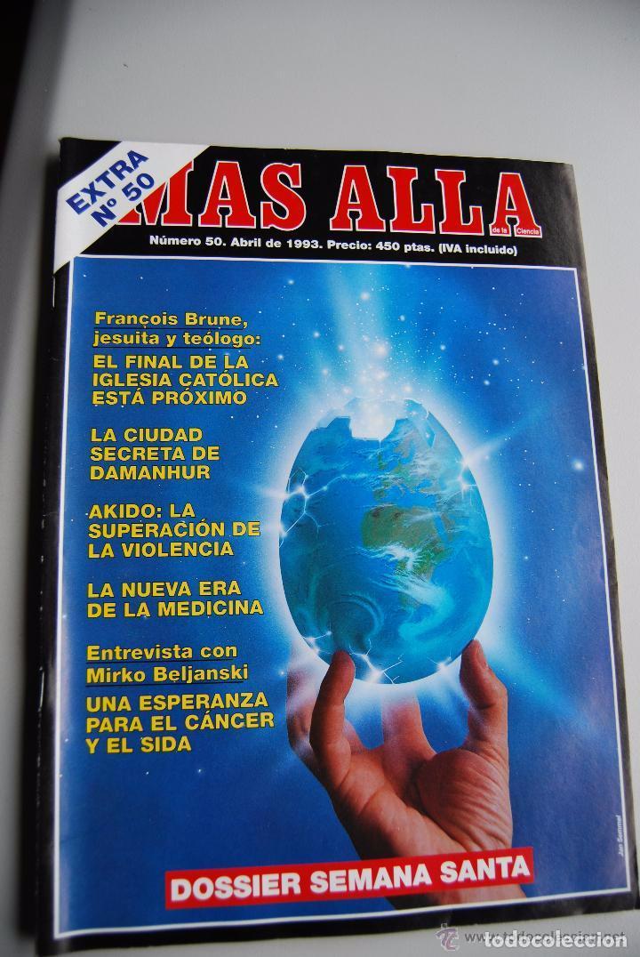 MAS ALLÁ NUMERO 50 AÑO 1993 DOSSIER SEMANA SANTA- FRANCOIS BRONIER-DAMANHUR-MIRKO BEL (Coleccionismo - Revistas y Periódicos Modernos (a partir de 1.940) - Revista Más Allá)