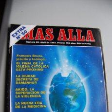 Coleccionismo de Revista Más Allá: MAS ALLÁ NUMERO 50 AÑO 1993 DOSSIER SEMANA SANTA- FRANCOIS BRONIER-DAMANHUR-MIRKO BEL - --REFSAMUESC. Lote 85141684
