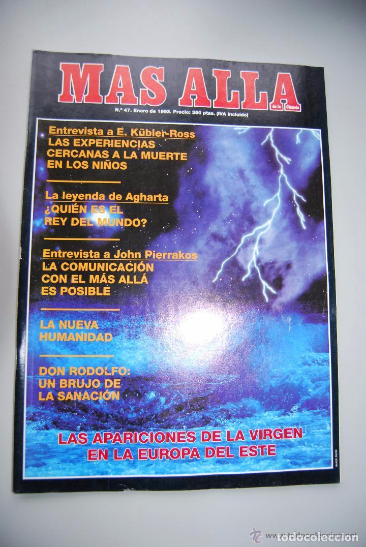 MAS ALLÁ NUMERO 47 AÑO 1993-KÜBLER ROSS-APARICIONES DE LA VIRGEN-AGHARTA-DON RODOLFO (Coleccionismo - Revistas y Periódicos Modernos (a partir de 1.940) - Revista Más Allá)