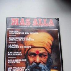 Coleccionismo de Revista Más Allá: MAS ALLÁ NUMERO 21 AÑO 1990 SHADUS-PIRAMIDE KEOPS-CONCIENCIA VEGETAL-LIBERADOS VIVIE --REFSAMUESC. Lote 85141956
