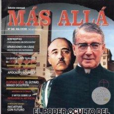 Coleccionismo de Revista Más Allá: MAS ALLA N. 341 - EN PORTADA: EL PODER OCULTO DEL OPUS DEI (NUEVA). Lote 161862337