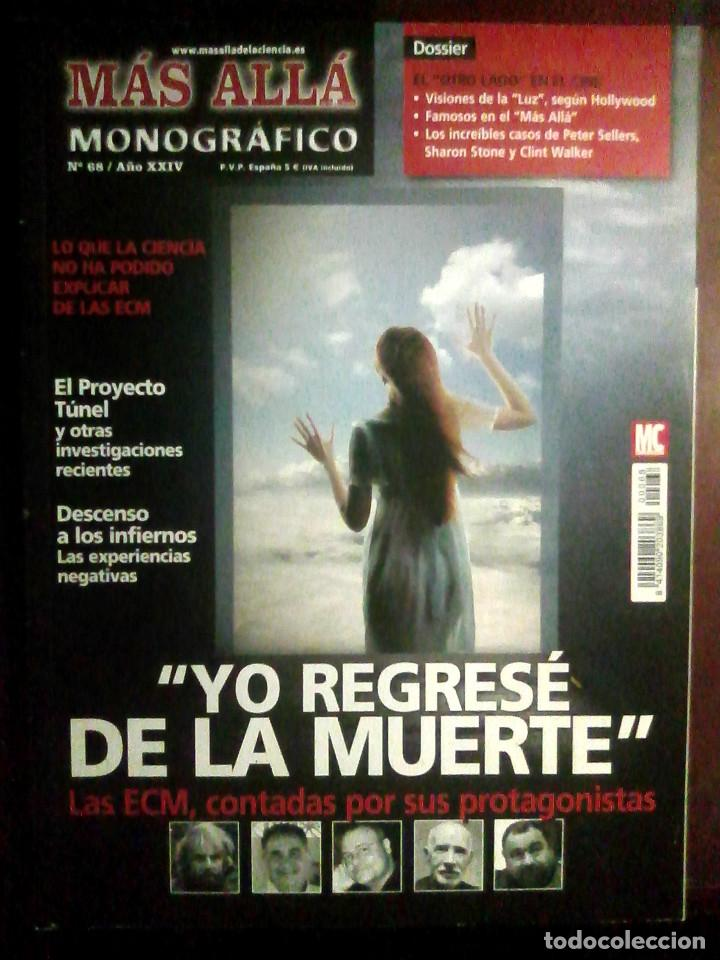 MÁS ALLÁ MONOGRÁFICO N.º 68. YO REGRESÉ DE LA MUERTE (Coleccionismo - Revistas y Periódicos Modernos (a partir de 1.940) - Revista Más Allá)