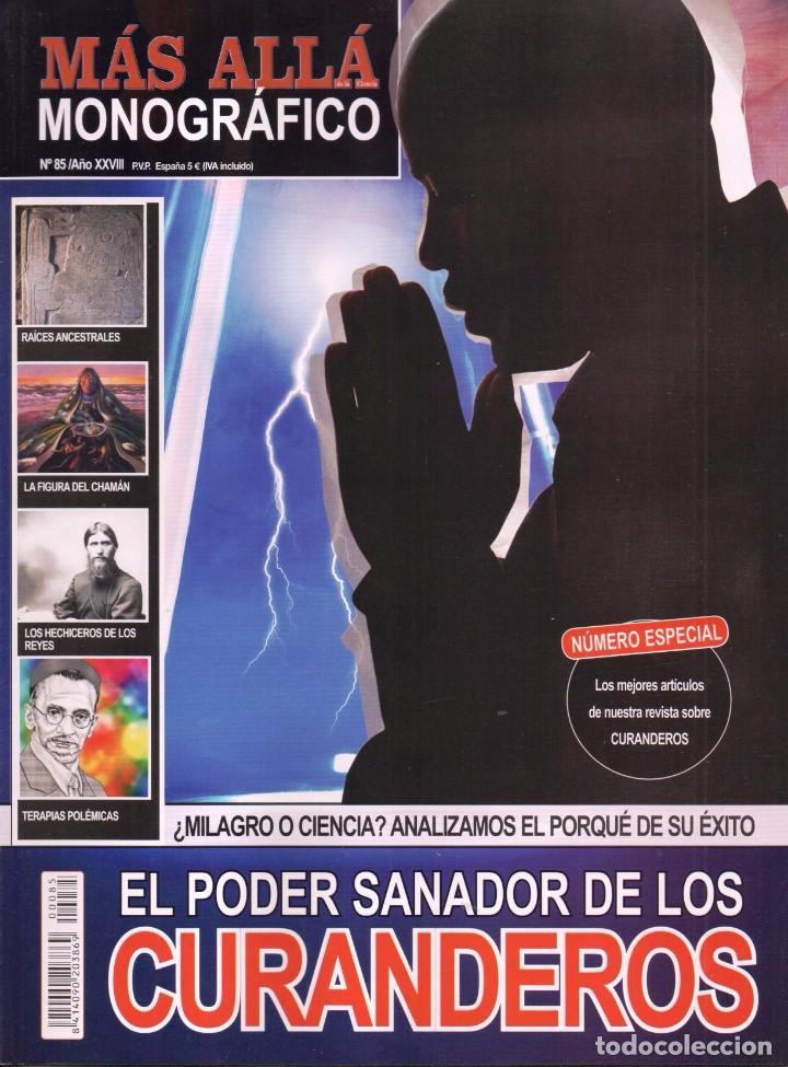 MAS ALLA MONOGRAFICO N. 85 - TEMA: EL PODER SANADOR DE LOS CURANDEROS (NUEVA) (Coleccionismo - Revistas y Periódicos Modernos (a partir de 1.940) - Revista Más Allá)