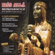 Coleccionismo de Revista Más Allá: MAS ALLA MONOGRAFICO N. 74 - EN PORTADA: VIRGENES NEGRAS (NUEVA). Lote 114092235