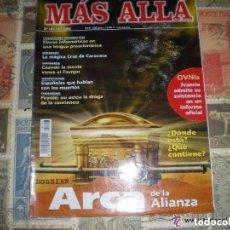 Coleccionismo de Revista Más Allá: MAS ALLA Nº 127 ARCA DE LA ALIANZA OVNIS LA MAGIA DE LA CRUZ DE CARAVACA CUANDO LA MENTE VENCE COMP. Lote 107160395