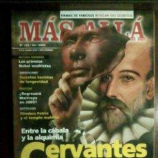 Coleccionismo de Revista Más Allá: REVISTA MÁS ALLÁ N.º 193/03/2005 - CERVANTES DESCONOCIDO, TAOÍSMO, LONGEVIDAD, MAITREYA, FLINDERS . Lote 107356295