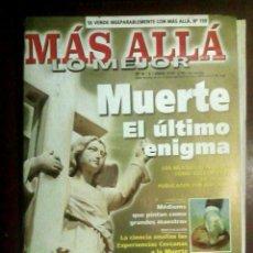Collezionismo di Rivista Más Allá: MÁS ALLÁ LO MEJOR N.º 6 2002 MUERTE EL ÚLTIMO ENIGMA. Lote 54548647