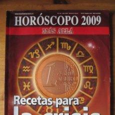 Coleccionismo de Revista Más Allá: MAS ALLA HOROSCOPO 2009 - RECETAS PARA LA CRISIS. Lote 119255503