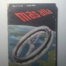 Coleccionismo de Revista Más Allá: REVISTA MAS ALLA. NUMEROS 26 - 28 - 29 - 30 AÑO 1955. 4 EJEMPLRES.. Lote 120371915