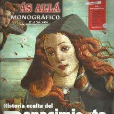 Coleccionismo de Revista Más Allá: MÁS ALLÁ MONOGRÁFICO, Nº49. MC ED. 2006. HISTORIA OCULTA DEL RENACIMIENTO.. Lote 122169351