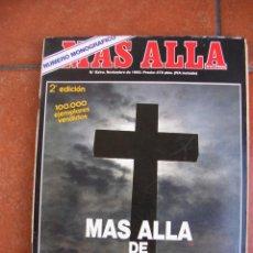 Coleccionismo de Revista Más Allá: REVISTA MAS ALLA: MONOGRAFICO MAS ALLA DE LA MUERTE; NOVIEMBRE 1990. Lote 127886231