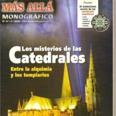 Coleccionismo de Revista Más Allá: LOS MISTERIOS DE LAS CATEDRALES. REVISTA MÁS ALLÁ. MONOGRÁFICO Nº 47. 2005. CO.. Lote 139791454