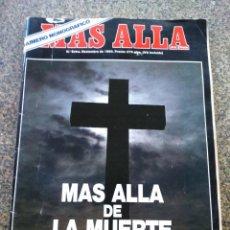 Collezionismo di Rivista Más Allá: REVISTA MAS ALLA -- NUMERO MONOGRAFICO -- MAS ALLA DE LA MUERTE -- NOVIEMBRE 1990 -- . Lote 148479758