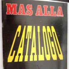 Coleccionismo de Revista Más Allá: MAS ALLA - CATALOGO 1º SEMESTRE '94 - // PARANORMAL ESOTERISMO OVNI UFO MISTERIO. Lote 149140542