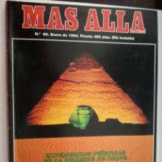 Coleccionismo de Revista Más Allá: MAS ALLA Nº 59 - ENERO DE 1994 // EXPERIENCIAS EN KEOPS PARANORMAL ESOTERISMO OVNI UFO MISTERIO. Lote 149144690
