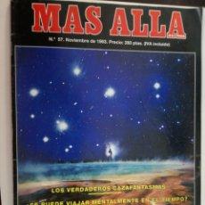 Coleccionismo de Revista Más Allá: MAS ALLA Nº 57- NOVIEMBRE DE 1993 // CAZAFANTASMAS PARANORMAL ESOTERISMO OVNI UFO MISTERIO. Lote 149150186
