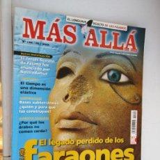 Coleccionismo de Revista Más Allá: MÁS ALLÁ DE LA CIENCIA. Nº 192/02/2005 EL LEGADO PERDIDO DE LOS FARAONES - ALIMENTOS SAGRADOS....... Lote 153601258